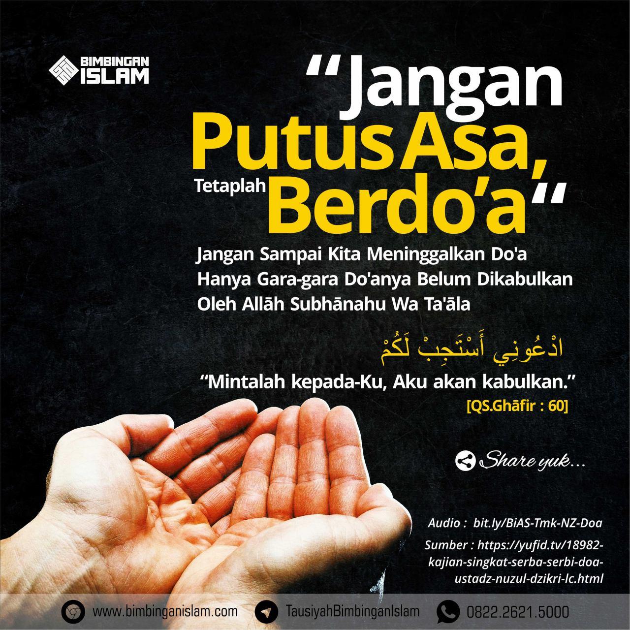 Jangan Putus Asa, Tetaplah Berdoa